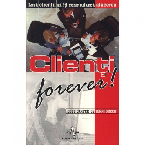 Clienti forever! (ed. tiparita)