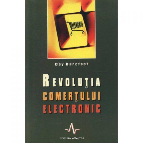 Revolutia comertului electronic (ed. tiparita)