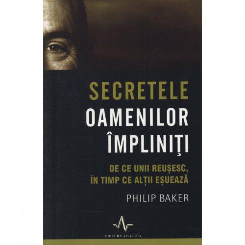 Secretele oamenilor impliniti (ed. tiparita)