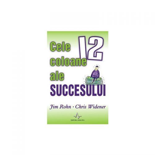Cele 12 coloane ale succesului (ed. tiparita)