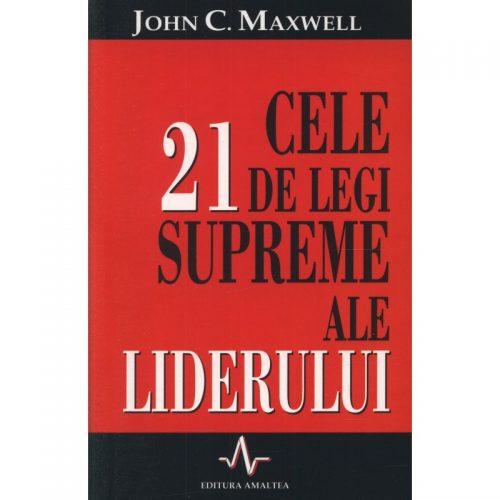 Cele 21 de legi supreme ale liderului (ed. tiparita)