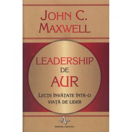 Leadership de aur (ed. tiparita)