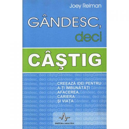 Gandesc, deci castig (ed. tiparita)