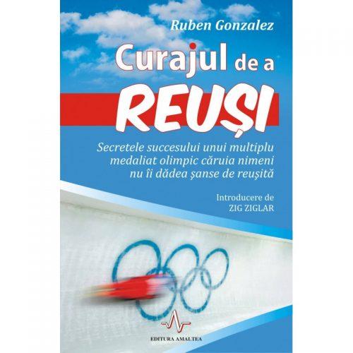 Curajul de a reusi (ed. tiparita)