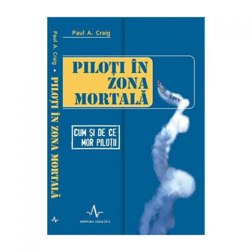 Piloti in zona mortala (ed. tiparita)