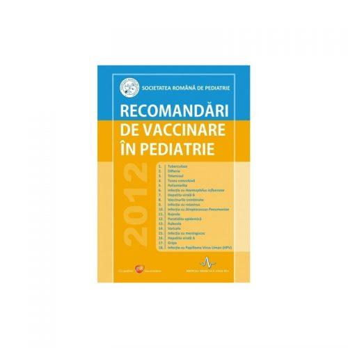 Recomandari de vaccinare in pediatrie (ed. tiparita)