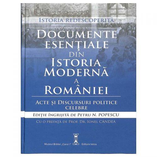 Documente esentiale din istoria moderna a romaniei (ed. tiparita)