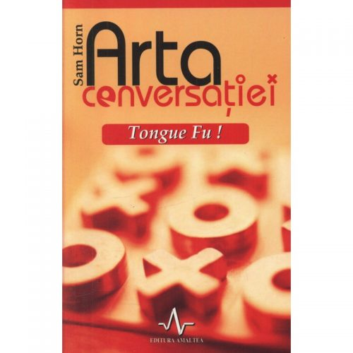 Arta conversatiei - Tongue Fu! (ed. tiparita)