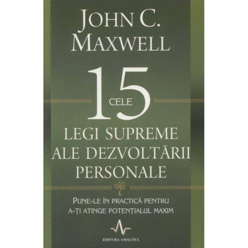 Cele 15 legi supreme ale dezvoltarii personale (ed. tiparita)