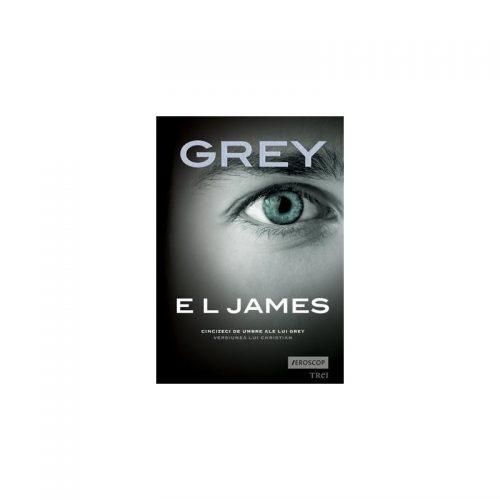 Grey: Cinzeci de umbre ale lui Grey, versiunea lui Christian (ed. tiparita)