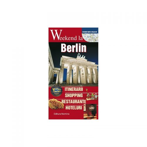 Weekend la Berlin (ed. tiparita)