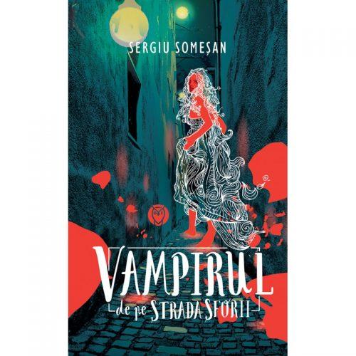 Vampirul de pe strada sforii (ed. tiparita)