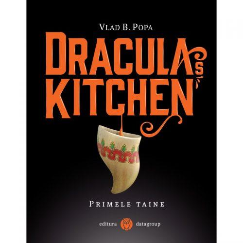Dracula's Kitchen: Primele taine (ed. tiparita)
