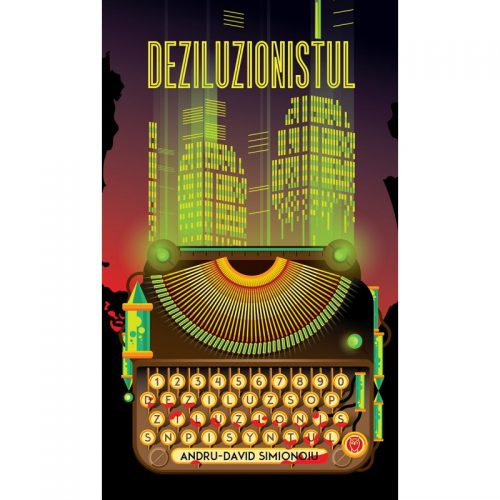 Deziluzionistul (ed. tiparita)