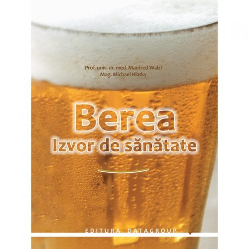 Berea: Izvor de sanatate (ed. tiparita)