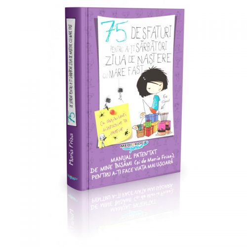 75 de sfaturi pentru a-ti sarbatori ziua de nastere cu mare fast (ed. tiparita)