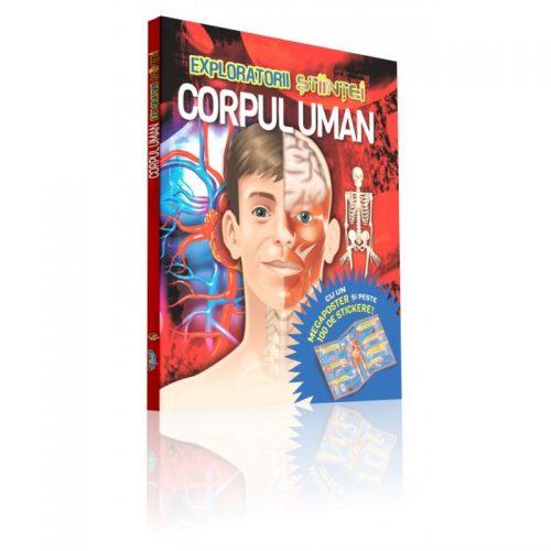 Exploratorii Stiintei: Corpul uman (ed. tiparita)