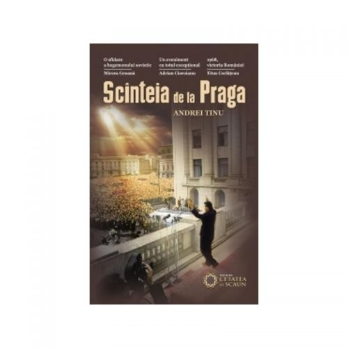 Scanteia de la Praga (ed. tiparita)