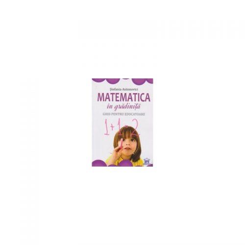 Matematica in gradinita: Ghid pentru educatoare (ed. tiparita)