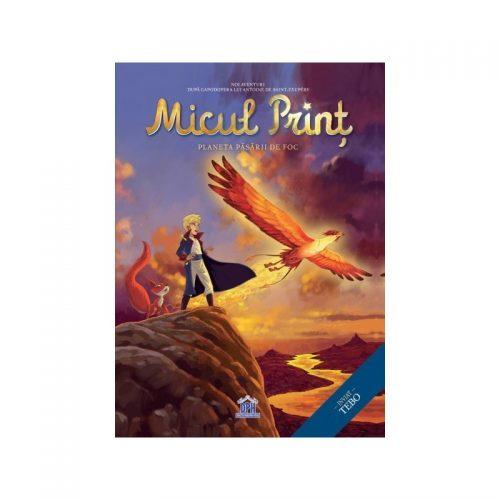 Micul print: Planeta Pasarii de Foc, vol. 2 (ed. tiparita)