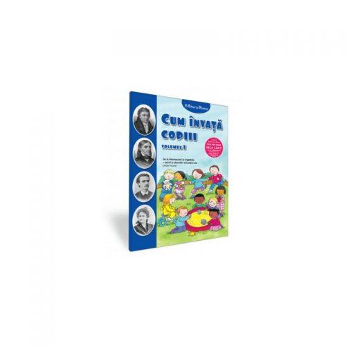 Cum invata copiii, vol. 1 (ed. tiparita)