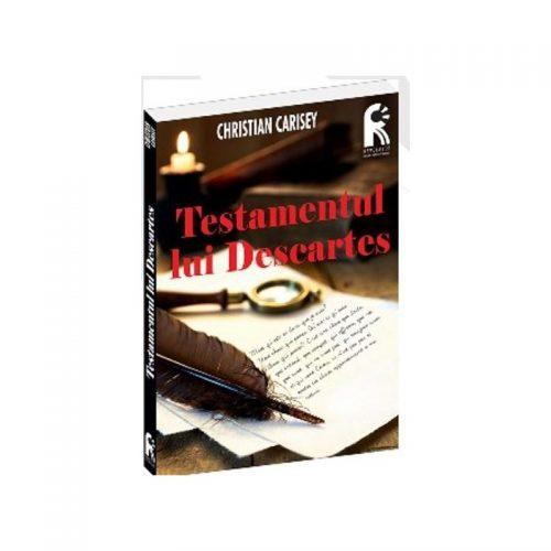 Testamentul lui Descartes (ed. tiparita)