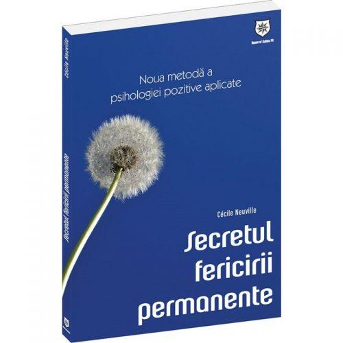 Secretul fericirii permanente (ed. tiparita)
