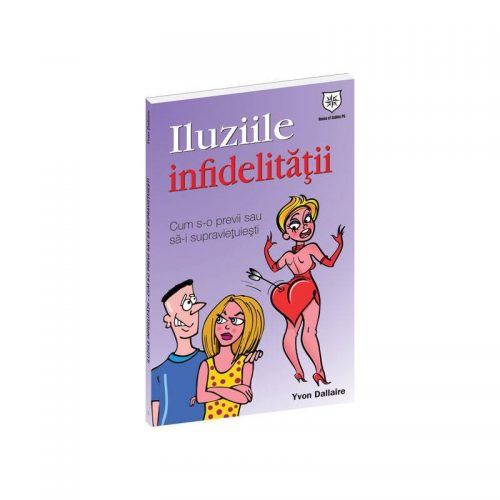 Iluziile infidelitatii (ed. tiparita)
