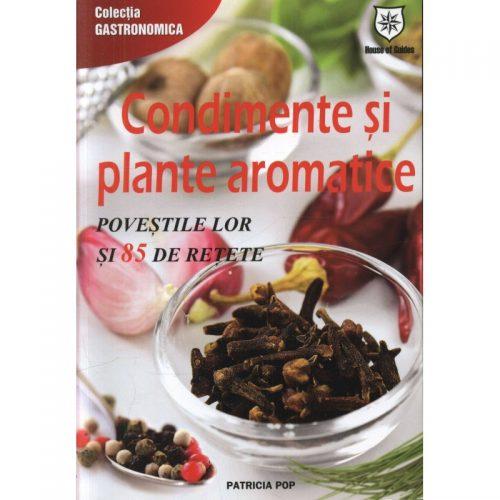 Condimente si plante aromatice (ed. tiparita)