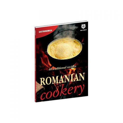 Romanian Cookery: 40 traditional recipes, lb. engleza (ed. tiparita)