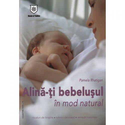 Alina-ti bebelusul in mod natural (ed. tiparita)