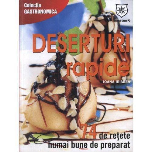 Deserturi rapide (ed. tiparita)