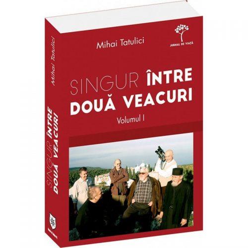 Singur intre doua veacuri, vol. 1 (ed. tiparita)