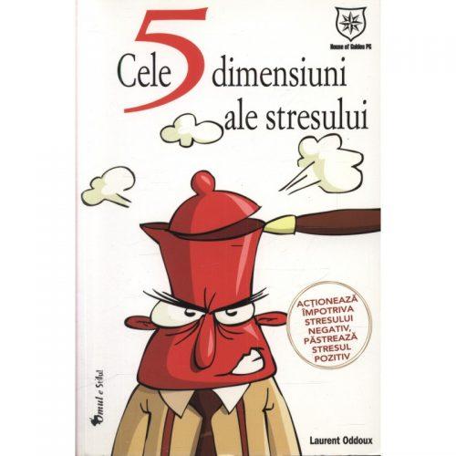 Cele 5 dimensiuni ale stresului (ed. tiparita)