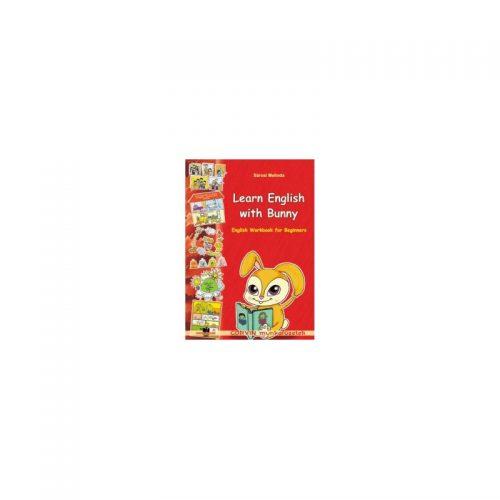 Learn English with Bunny: Engkish Workbook for Beginners (clasele II - III)