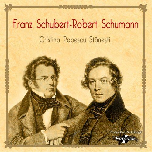 Franz Schubert - Robert Schumann (CD)