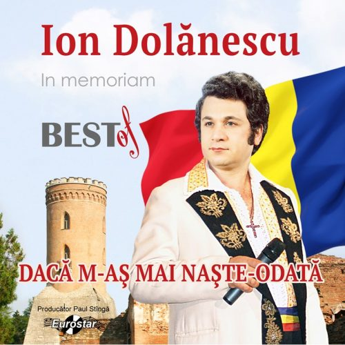 Best Of Ion Dolanescu - Daca m-as mai naste odata (CD)