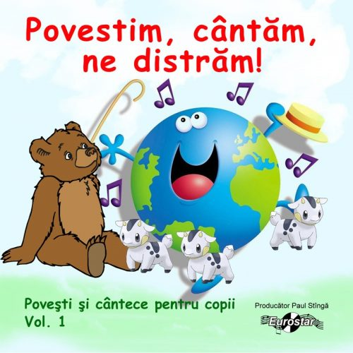 Povestim, cantam, ne distram vol.1 (CD)