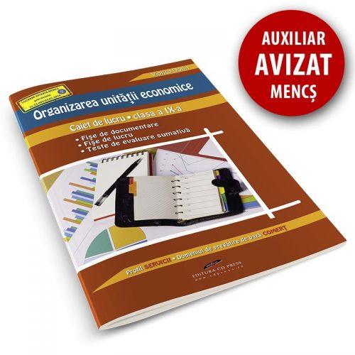 Organizarea unitatii economice: Caiet de lucru pentru clasa a IX-a (ed. tiparita)