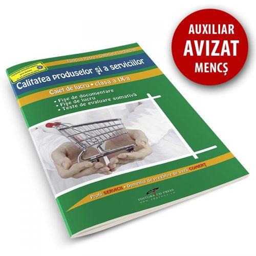 Calitatea produselor si a serviciilor: Caiet de lucru pentru clasa a IX-a (ed. tiparita)