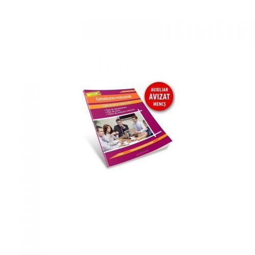 Comunicarea profesionala: Caiet de lucru pentru clasa a X-a (ed. tiparita)