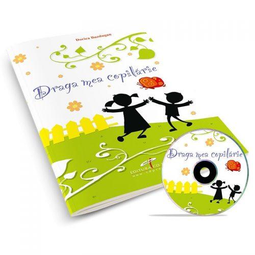 Draga mea copilarie (editie tiparita+CD)