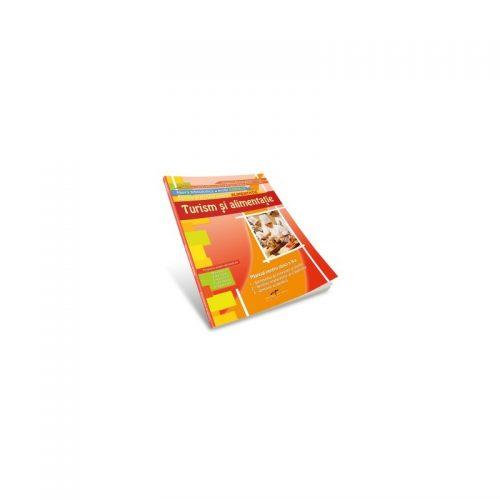 Turism si alimentatie, profil ALIMENTATIE, manual pentru clasa a X-a (ed. tiparita)
