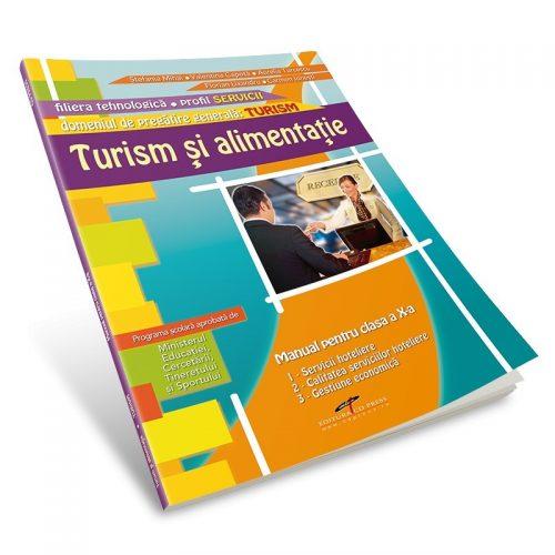 Turism si alimentatie, profil SERVICII, manual pentru clasa a IX-a (ed. tiparita)