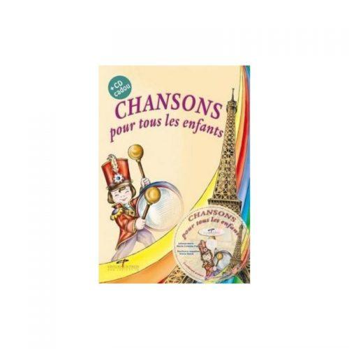 Chansons pour tous les enfants, lb. franceza (editie tiparita+CD)