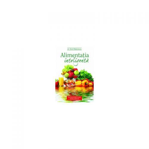 Alimentatia inteligenta (ed. tiparita)