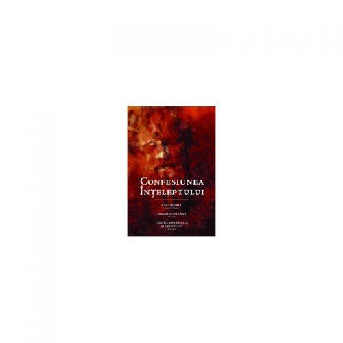 Confesiunea inteleptului (ed. tiparita)