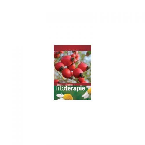 Incursiune in fitoterapie (ed. tiparita)