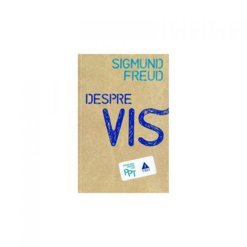 Despre vis (ed. tiparita)