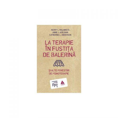 La terapie in fustita de balerina si alte povestiri de psihoterapie (ed. tiparita)
